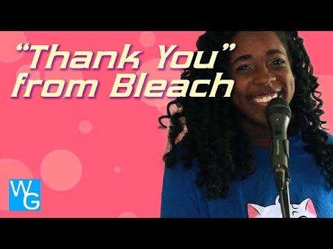 "A Quick ""Thank You"" - Bleach Cover"