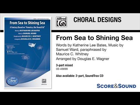 From Sea to Shining Sea, arr. Douglas E. Wagner – Score & Sound