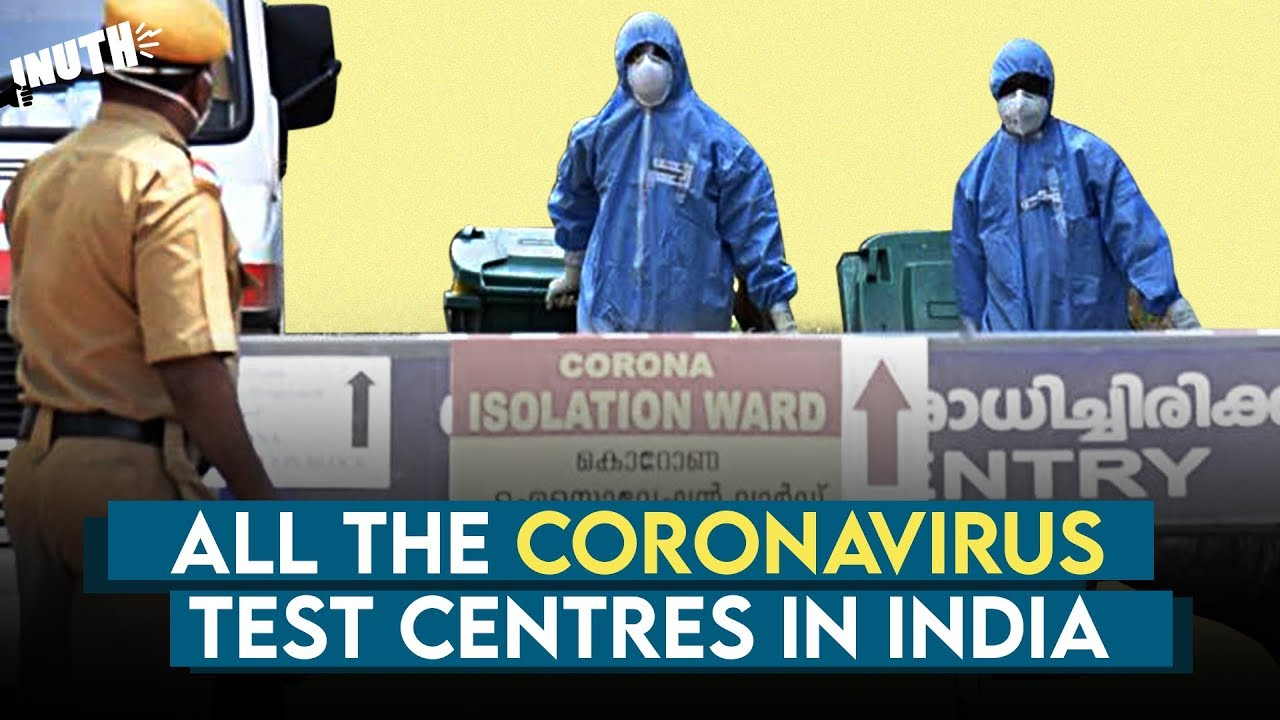 All The Coronavirus Test Centres In India | COVID 19 - YouTube