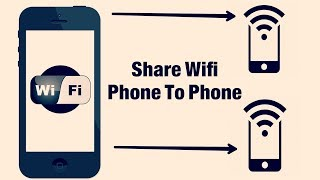 how to share wifi from phone to phone how to share internet Wifi from android phone to phone