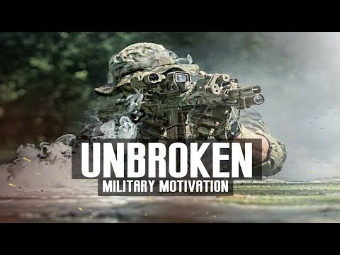 """Military Motivation – """"Unbroken"""" (2018 ᴴᴰ)"""