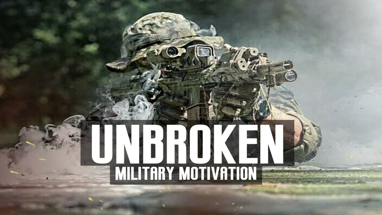 "Military Motivation - ""Unbroken"""