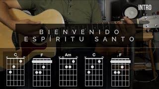 Bienvenido Espíritu Santo - Miel San Marcos/Marco Barrientos   tutorial guitarra
