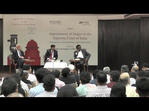Vidhi & Oxford University Press Book Launch: Appointment of Judges to the Supreme Court of India