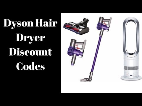 Dyson Hair Dryer Promo Code 2019 | Dyson Online Discount Code