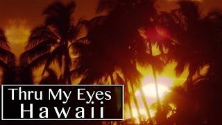 Hawaii - Thru My Eyes | Helicopter Camera & Red Epic