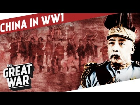 The Age Of Warlords - China in WW1 I THE GREAT WAR Special