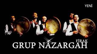 GRUP NAZARGAH-FİRAK