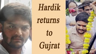 Hardik Patel returns to Gujarat after 6 months in exile | Oneindia News