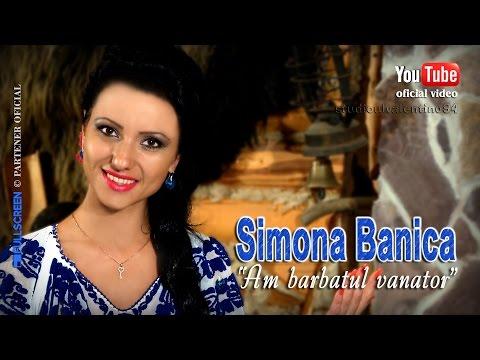SIMONA BANICA . Am barbatul vanator (oficial video)