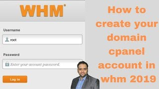 How to create your domain cpanel account in whm 2019