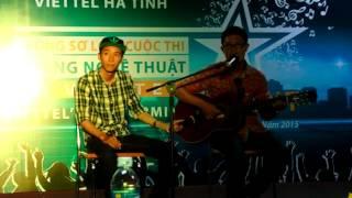 HTH Viettel's performing talent - guitar Để gió cuốn đi- Nguyễn Văn Diễn- TTVT Nghi Xuân