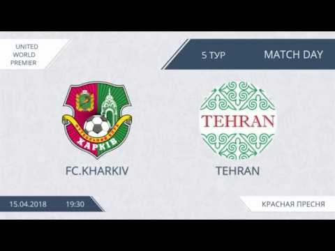 AFL18. United World Premier League. Day 5. FC Kharkiv - Tehran.