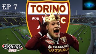 ROAD TO RECOVERY | TORINO FC EP:7 | TIME TO TURN THINGS AROUND!! | FOOTBALL MANAGER 2018