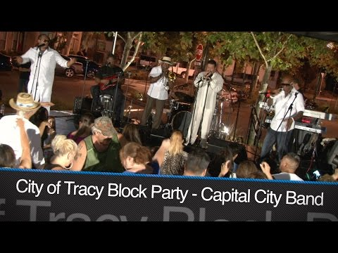 "City of Tracy: Downtown Block Party ""Capital City Band"" July 29th, 2016"
