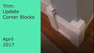 Update Video: Making trim outside corner blocks