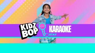 KIDZ BOP Kids - Stay (Karaoke)