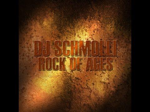 DJ Schmolli - Rock of Ages