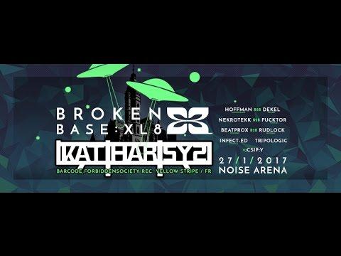 BROKEN BASE XL8 /w KATHARSYS teaser