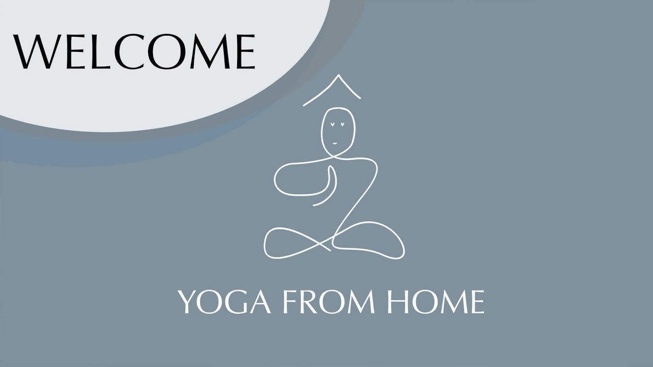 Welcome to the Program! - Yoga From Home