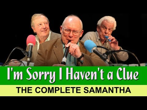 I'm Sorry I Haven't a Clue—The Complete Samantha (1993-2007)