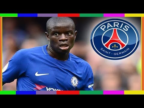 N'GOL IN ONE PSG 'make Chelsea ace N'Golo Kante their top transfer target at the end of the season'