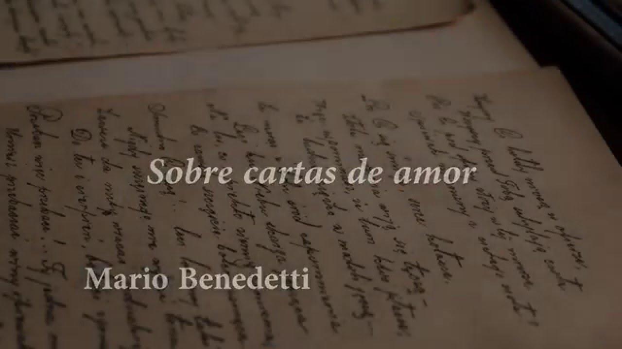 Mario Benedetti Sobre Cartas De Amor Youtube