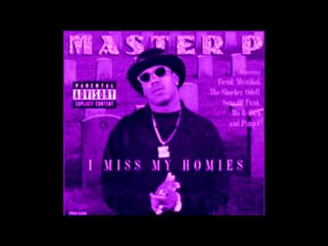 Master P - I Miss My Homie Ft Pimp C & Silk The Shocker (SLOWED AND CHOPPED)