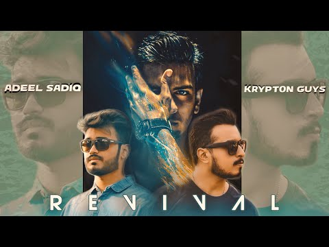 Revival - Menu Chad De X Sajna | Adeel Sadiq feat. KRYPTON GUYS (MASHUP V1 Full Video)