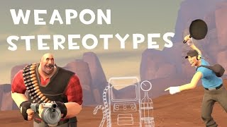 [TF2] Weapon Stereotypes! Episode 1: Multi-Class