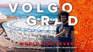 World Cup Fever: Volgograd. Stunning river views & epic monuments at WWII's bloodiest battle