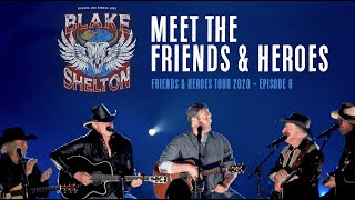 Meet the Friends & Heroes - Friends & Heroes Tour 2020 (Episode 6)