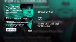 Stretch My Arm (Mr. V