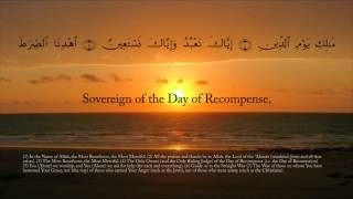Master of the Judgement day. First surah: Al-Fatiha (The opening one)
