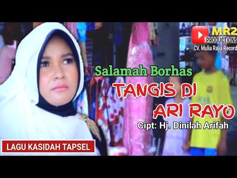TANGIS DI ARI RAYO - Lagu Kasidah Tapsel - SALAMAH BORHAS