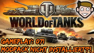 WoT Mod pack nicht installiert?! | Lets Play World of Tanks Gameplay Deutsch / German #071