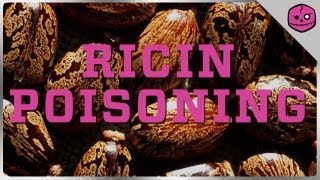 Ricin Poisoning: The Beans of Breaking Bad