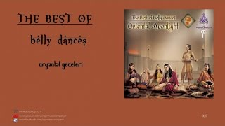 The Best Of Belly Dances - Oryantal Geceleri (Oriental Nights) [Official Audio]