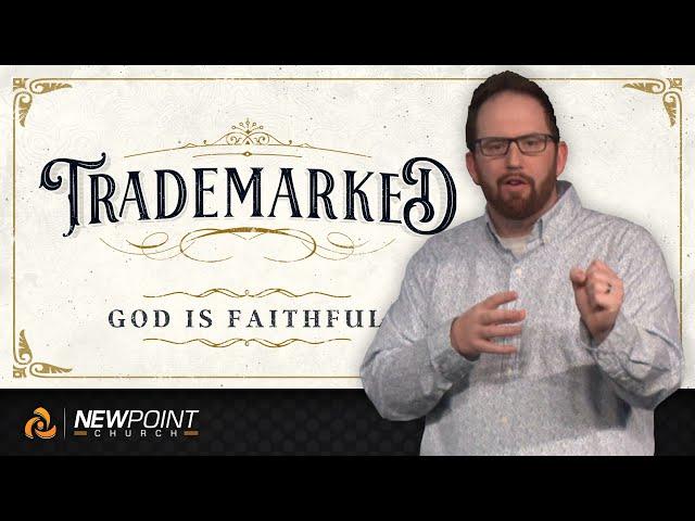 God is Faithful | Trademarked [ New Point Church ]