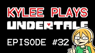 Everything Has Fallen Into Place | UNDERTALE - Episode 32