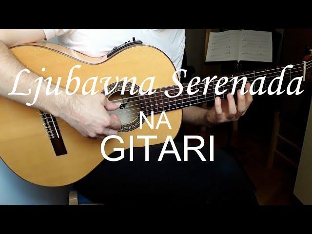 Ljubavna serenada - lekcija na GITARI
