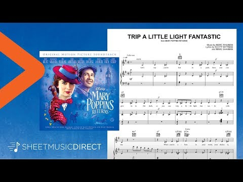 Trip a Little Light Fantastic Sheet Music (from Mary Poppins Returns) - Piano, Vocal & Guitar