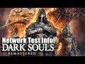 Dark Souls REMASTERED Network Test Info In The Next Few Days!