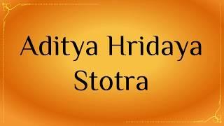 Aditya Hridaya Stotra with lyrics ⦿ Powerful Mantras for Success  ⦿ 🎶 Shubha Mudgal 🎶
