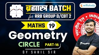 11:00 AM - RRB Group D/NTPC CBT-2 2020-21 | Maths by Sahil Khandelwal | Geometry (Part-16)
