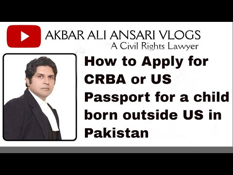 CRBA DS - 2029 | How To Apply For US Passport DS - 11 For A Child Born Outside USA  | DS - 3053 |