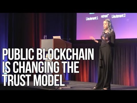 Public Blockchain is Changing the Trust Model | Amber Baldet