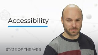 Accessibility - The State of the Web