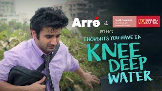 Thoughts You Have In Knee Deep Water ft. Ayush Mehra