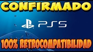Confirmado PS5 será RETROCOMPATIBLE
